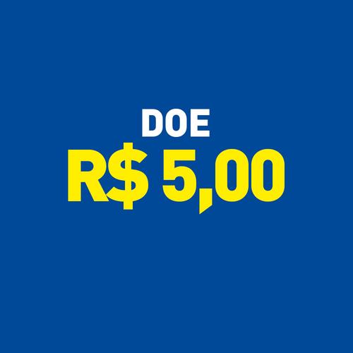 Doação R$ 5,00
